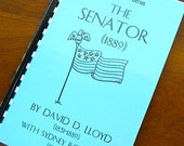 RESERVED for JANET The Senator David D Lloyd 1889 American Political Satire Romantic Melodrama