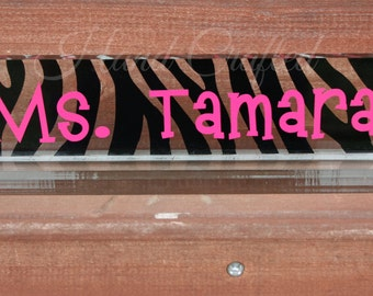 Acrylic Desk/Name Plate, personalized, GREAT TEACHER GIFT