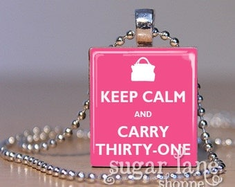 Keep Calm and Carry Thirty-One Necklace - Purse, Pink - Scrabble Tile Pendant with Chain