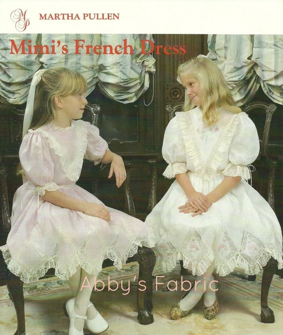 Girls Heirloom Sewing Pattern By Martha Pullen Mimi S