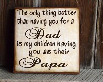 Dad Father Grandpa Sign Custom Made