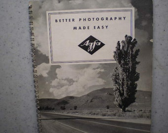1930's Agfa Ansco Guide To Photography - Better Pictures Made Easy