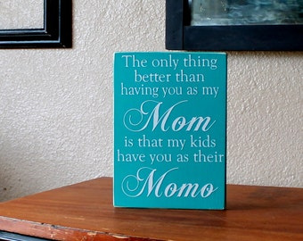 The Only Thing Better Turquoise and White Custom Painted Wood Sign