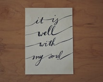 SALE! It Is Well Quote, Contentment Quote, Hymn Quote, Faith Quote, Typography Print, Hand Lettered Quote, 5x7 Print