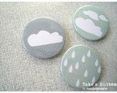 Rainy days,  Cloud Drops Set of 3 pin back buttons