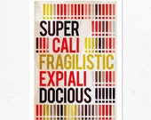 SUPERCALIFRAGILISTICEXPIALIDOCIOUS. Extra Large Print  (A2).