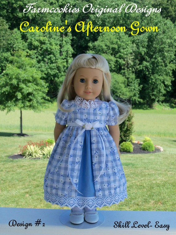 """PRINTED Sewing Pattern for American Girl: Caroline's Afternoon Gown / Sewing Pattern for 18"""" Dolls"""