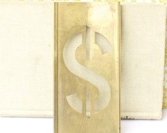 Brass Stencil Metal Old Industrial Display Dollar Sign Decor Cottage Chic