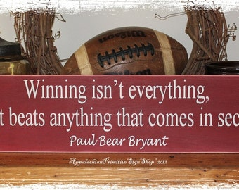 WOOD SIGN Alabama Crimson Tide Bear Bryant Football Quote Wall Hanging Coach Office Decor Sports Fan CHOOSE Colors