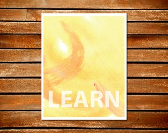 Learn Yellow Orange Paint Typography Art Print