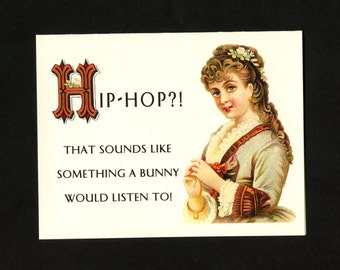 HIP HOP HATER - All Occasion Card - Blank Card - Funny Card - Card for Friend - Brady Bunch Movie - Card - Greeting Card - Item# M075