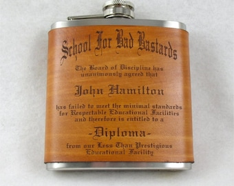 Graduation Flask - School for Bad Bastards Diploma Flask- Hand Dyed Engraved Leather Wrap