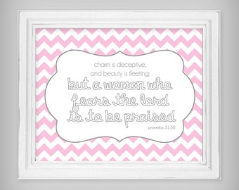 Scripture Verse 8x10 Art Print Prov 31:30 - Light Pink and Gray - Select your size & background pattern!