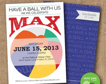 "Birthday Invitation - Custom DIY Printable Invitation - ""Have a Ball"""