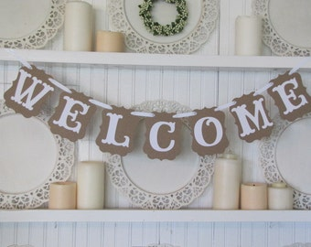 WELCOME Banner, Welcome Sign, Wedding Sign, Welcome Home Sign
