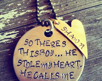 Hand Stamped Aluminum and Brass So There's This Boy . . .  Necklace