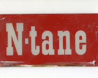 Vintage N Tane Gas Pump Glass Sign Signage Schwartz Wayne Bennet