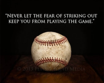 "Baseball Poster 30x20 Color Print -  featuring Babe Ruth Quote ""Never let the fear of striking out..."""
