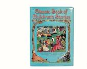 1986 Classic Book of Childrens Stories Vintage Kids Illustrated Storybook Sweet Bedtime Reading Together Alice Gulliver