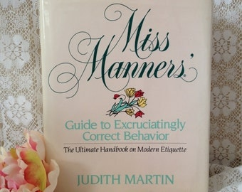 Miss Manners Etiquette Book How To Manners And Etiquette