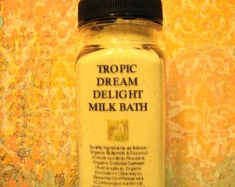 Tropic Dream Delight Milk Bath - Organic & Wildcrafted Essential Oils, Coconut Milk Melt Away Cares As You Moisturize and Soak, 4 oz.