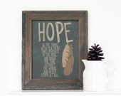 Hope Typography Poster - Gray Brown Feather Tribal Inspired Digital Art Print Emily Dickinson