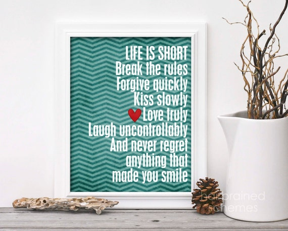 Life is Short Motivational Inspirational Digital Art Print Teal Blue Chevron Red Heart