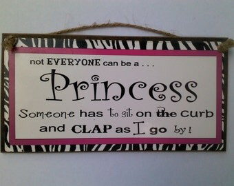Not Everyone Can Be A Princess