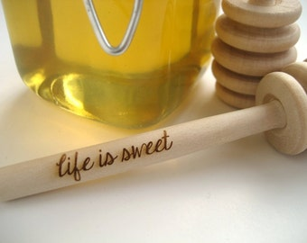 Honey Dipper - Set of 2 Life is Sweet Engraved Honey Dipper - Honey Pot Stick LIfe Is Sweet Honey Dipper Wedding Favor