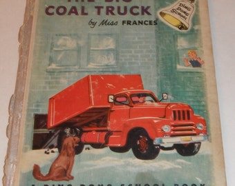 The Big Coal Truck by Miss Frances Ding Dong School Book Vintage 1954