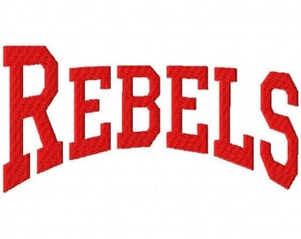 Rebels - College - Arched - Machine Embroidery Design -  12 Sizes