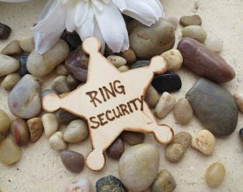 Ring Bearer Gift RING SECURITY Badge Distressed Wood Sheriff Badge for Attendant Ring Usher