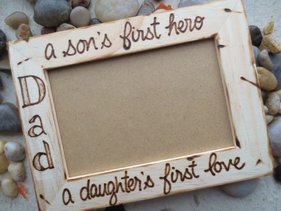 """Father's Day Gift for Dad a son's first hero a daughter's first love Custom Frame 4"""" x 6"""" Photo"""