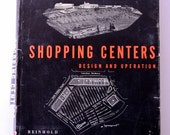 vintage design book, Shopping Centers, Design and Operation, Geoffrey baker and Bruno Funaro, 1951, from Diz Has Neat Stuff