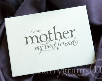 Wedding Card to Your Mom- Mother of the Bride Cards - Mother, Best Friend Card from Daughter to go w/ Mother of the Bride Mother's Day CS08
