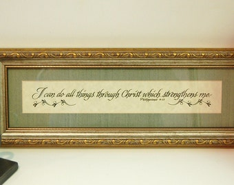 Philippians 4:13 I Can Do All things Through Christ Which Strengthens Me  Framed Matted Beautiful