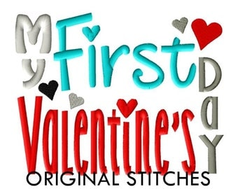 My First Valentine's Day Machine Embroidery Digital Design File 4x4 5x7 Baby's First