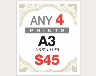 4 Posters for 45 Dollars -  A3 Size