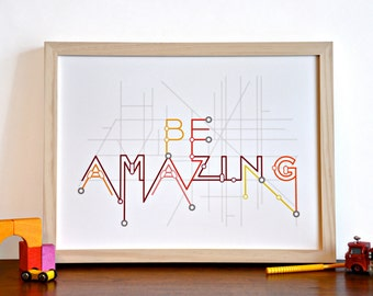 Be Amazing Typography Tube Subway Metro Map Art Print - modern nursery inspirational art - 12x16 red orange children decor