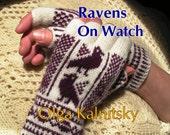 Half-Fingered Gloves PDF, Ravens on Watch by Olga Kalnitsky IslandKnitting