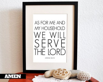 Joshua 24:15. As for me. 8x10 DIY Printable Christian Poster. PDF.Bible Verse.