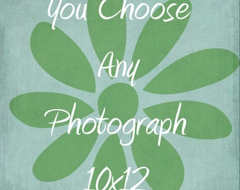 Customize Any Photograph To Be 10x12 - Fine Art Photography