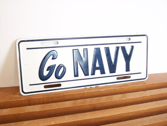 """Vintage """"Go NAVY"""" Sign, License Plate, Placard, Military Collectable"""