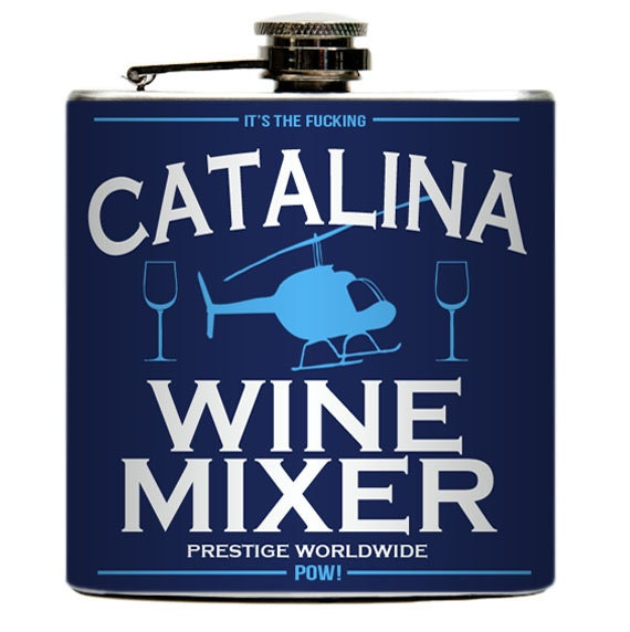 Step Brothers Catalina Wine Mixer Liquor Drinking By YourFlask