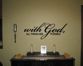 With God, all things are possible - Vinyl Wall Art