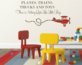 Planes Trains Trucks and Toys Boys Wall Phrase