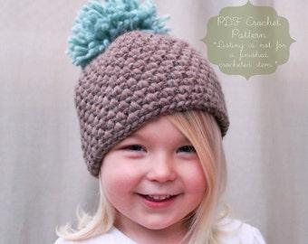 Crochet PATTERN: The Tessa Beanie -Toddler, Child, & Adult Sizes- anthropologie, chunky, winter, pom-pom