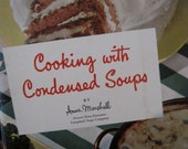 "Vintage Campbell's Soup ""Cooking with Condensed Soups"" Cookbook"