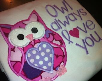 Girl Valentine's Day Shirt  - Owl Always love you - Owl Applique