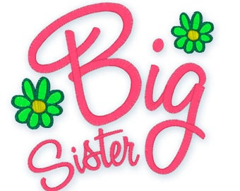 INstant Download - BIG sister 016 -  Machine embroidery design -
